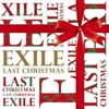 LAST CHRISTMAS/EXILE